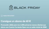 BLACK FRIDAY EN OPENBANK: 40 € DE REGALO AL ABRIR LA CUENTA CORRIENTE OPEN